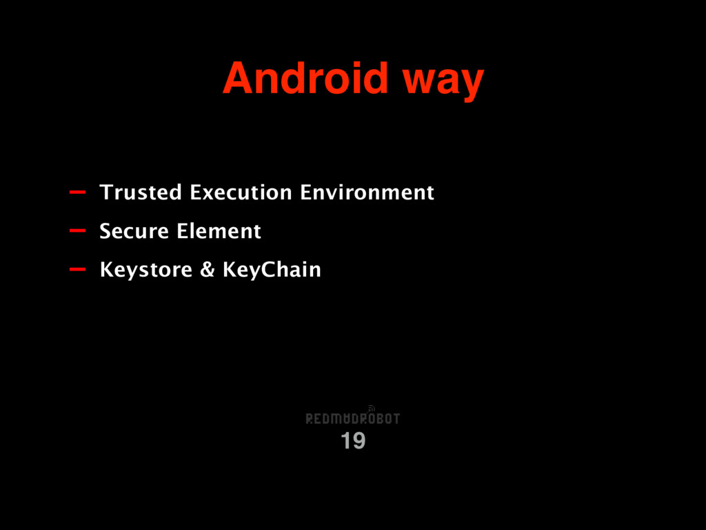 Android way 19 - Trusted Execution Environment ...