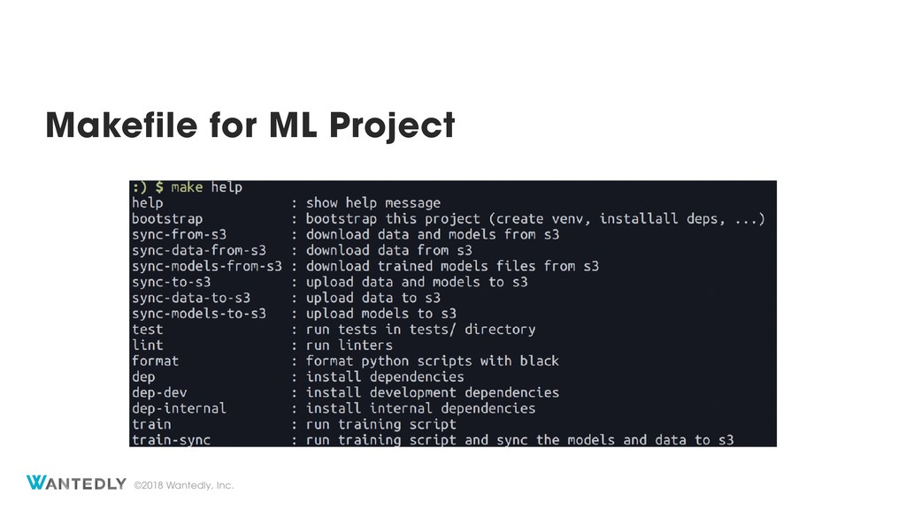 ©2018 Wantedly, Inc. Makefile for ML Project
