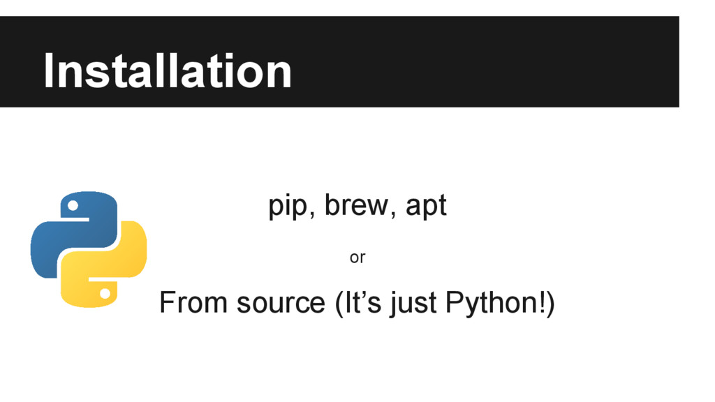 Installation pip, brew, apt or From source (It'...