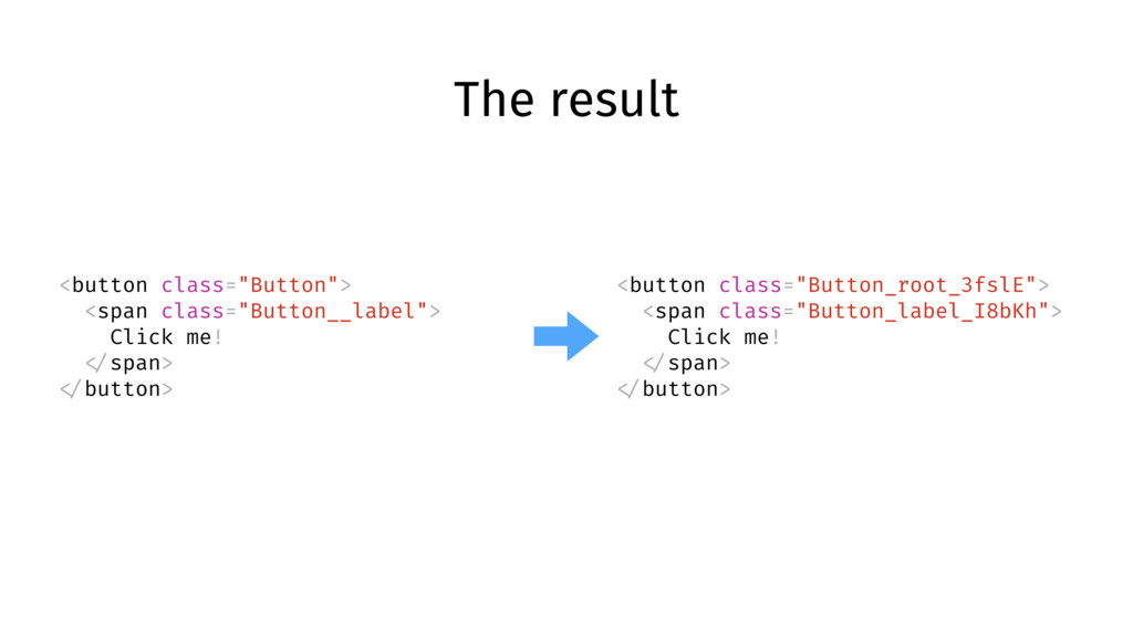 """The result <button class=""""Button""""> <span class=..."""