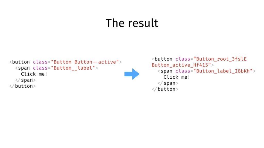 "The result <button class=""Button Button --activ..."