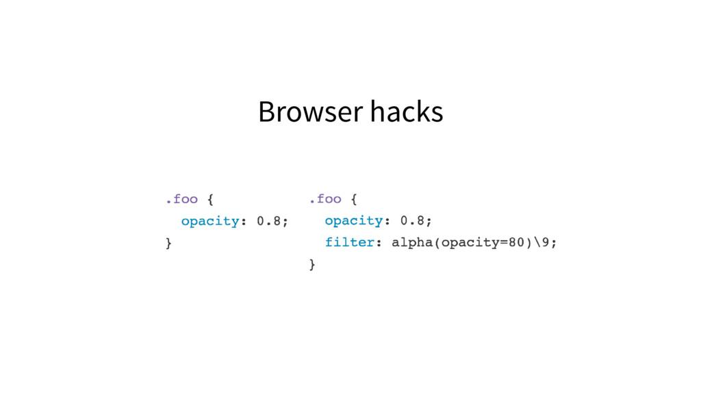 Browser hacks