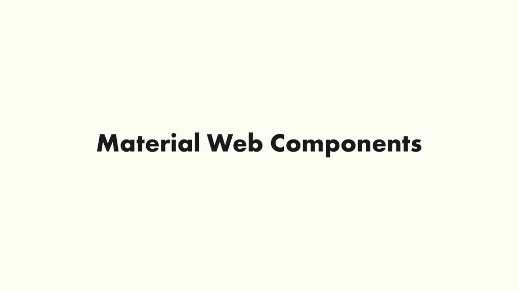 Material Web Components