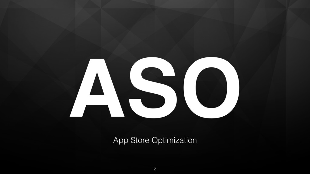 ASO App Store Optimization 2