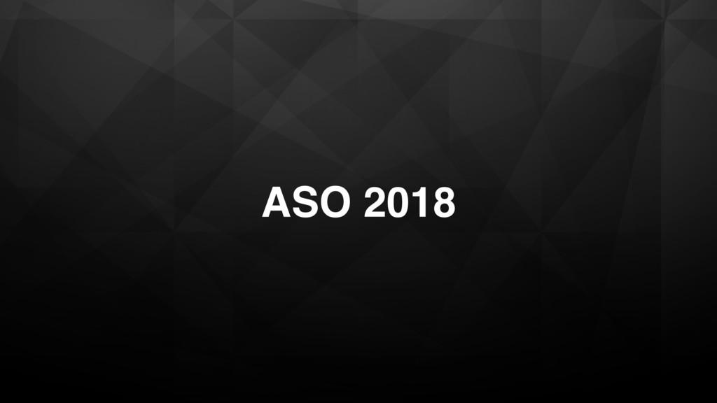 ASO 2018
