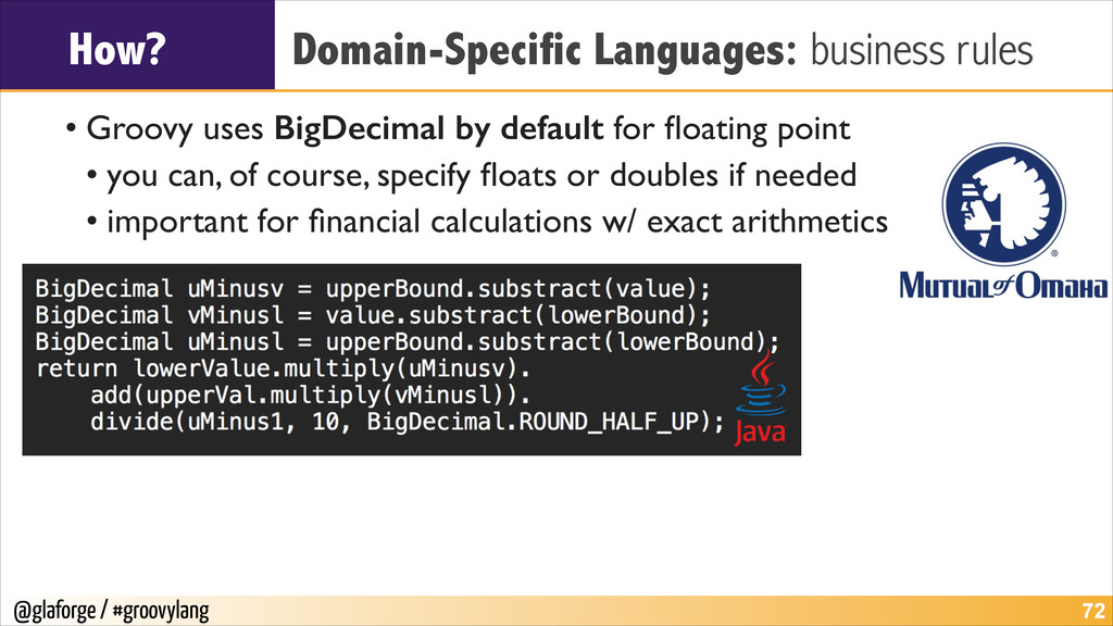 @glaforge / #groovylang How? Domain-Specific La...