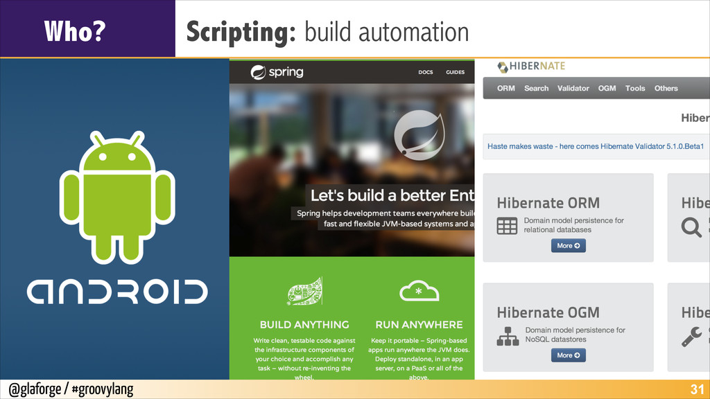 @glaforge / #groovylang Who? Scripting: build a...