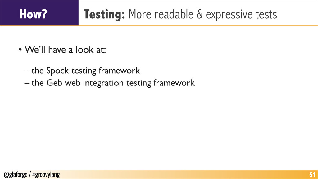 @glaforge / #groovylang How? Testing: More read...