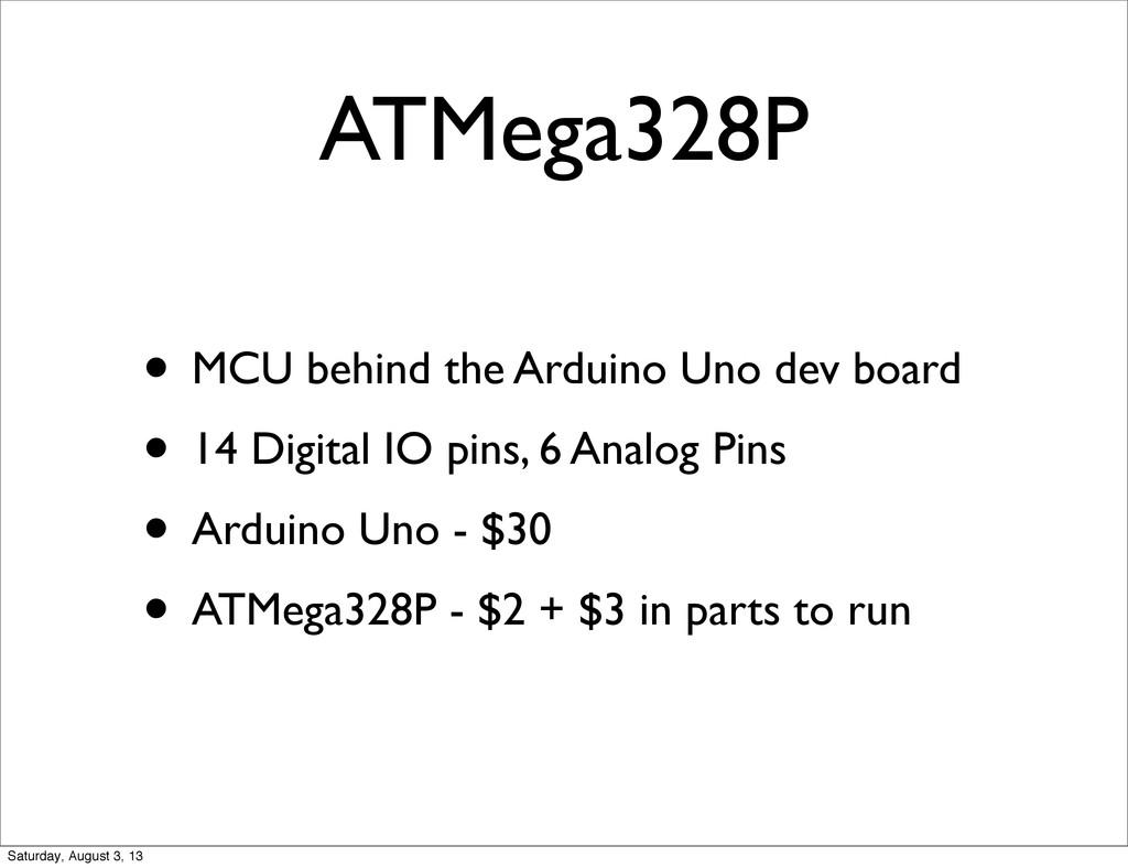ATMega328P • MCU behind the Arduino Uno dev boa...