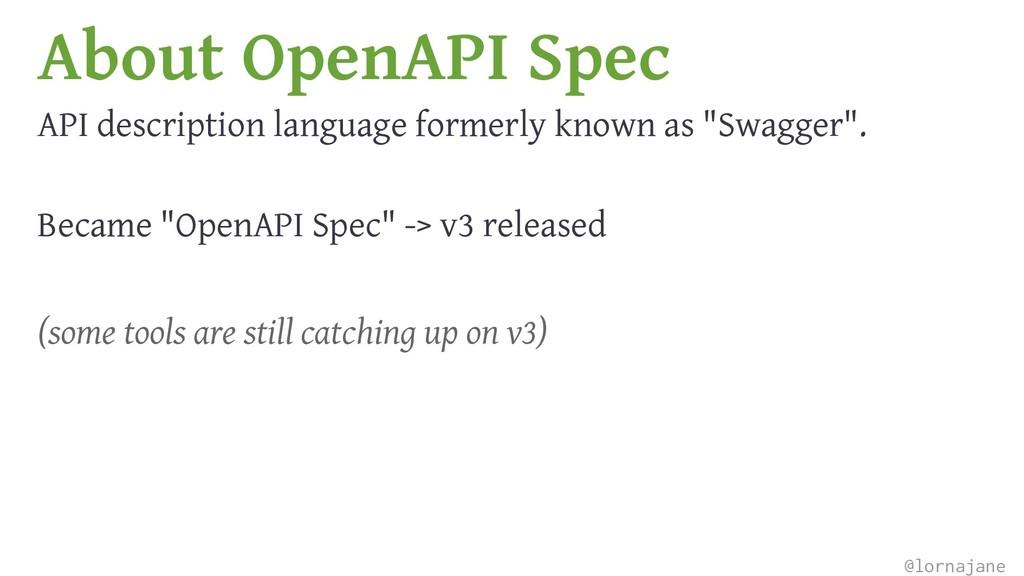About OpenAPI Spec API description language for...