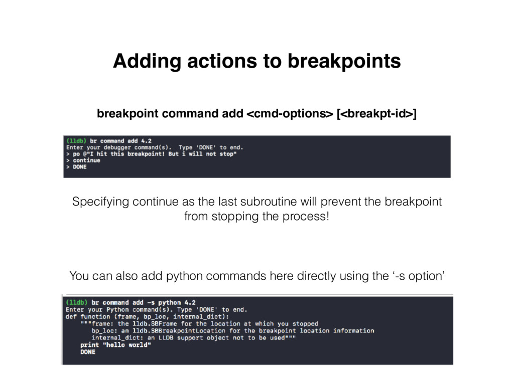 Adding actions to breakpoints breakpoint comman...