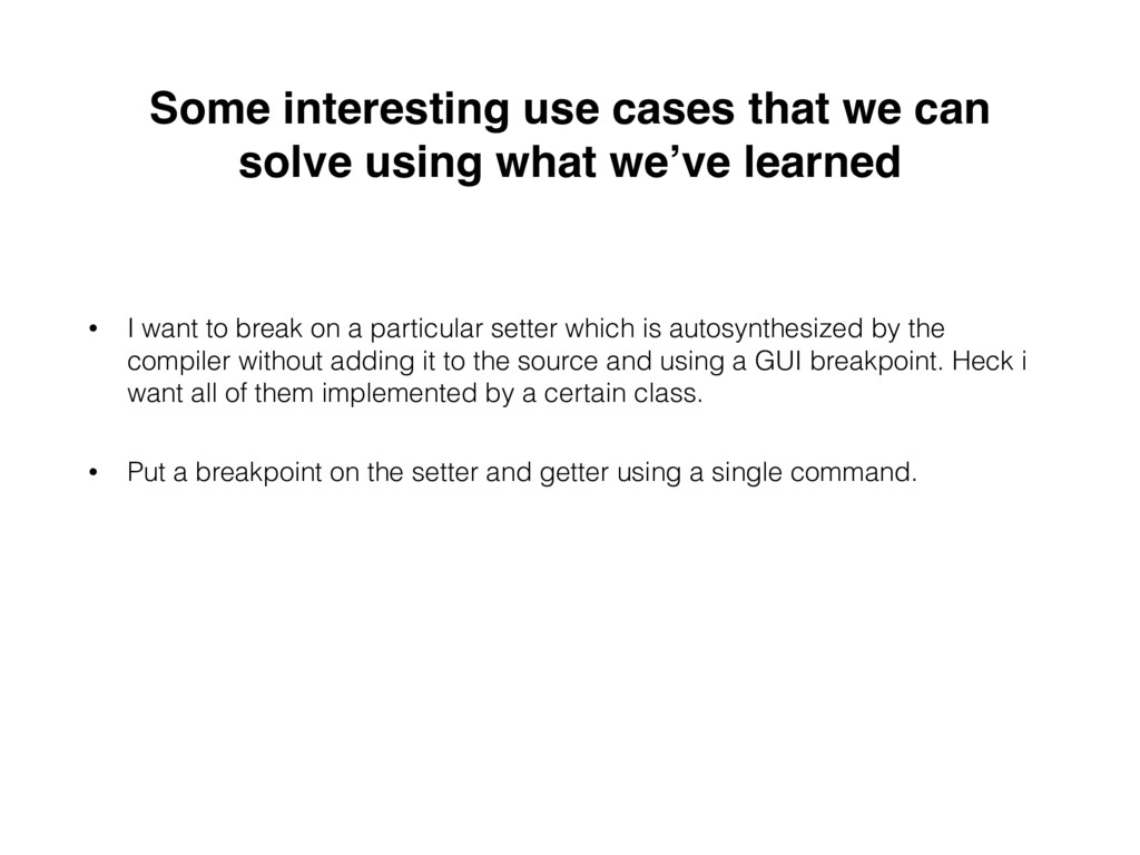 Some interesting use cases that we can solve us...
