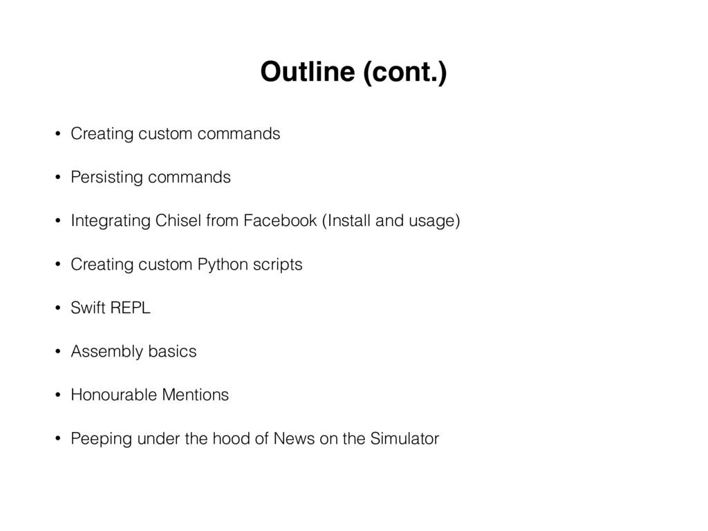 Outline (cont.) • Creating custom commands • Pe...