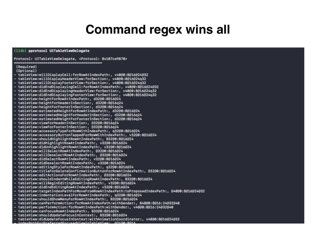 Command regex wins all