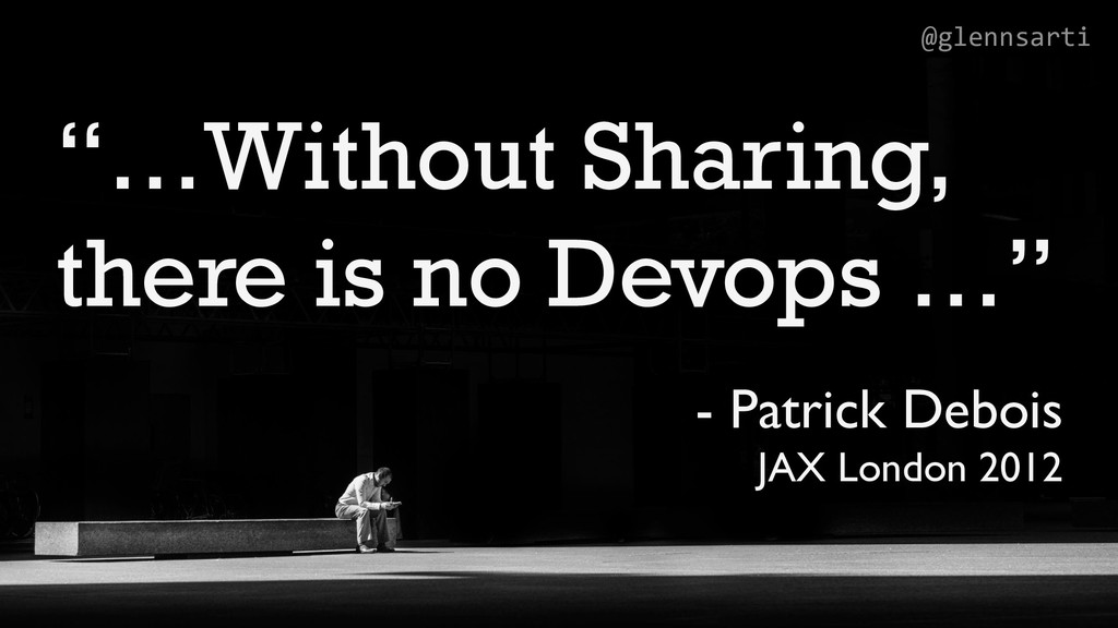 "@glennsarti ""…Without Sharing, there is no Devo..."