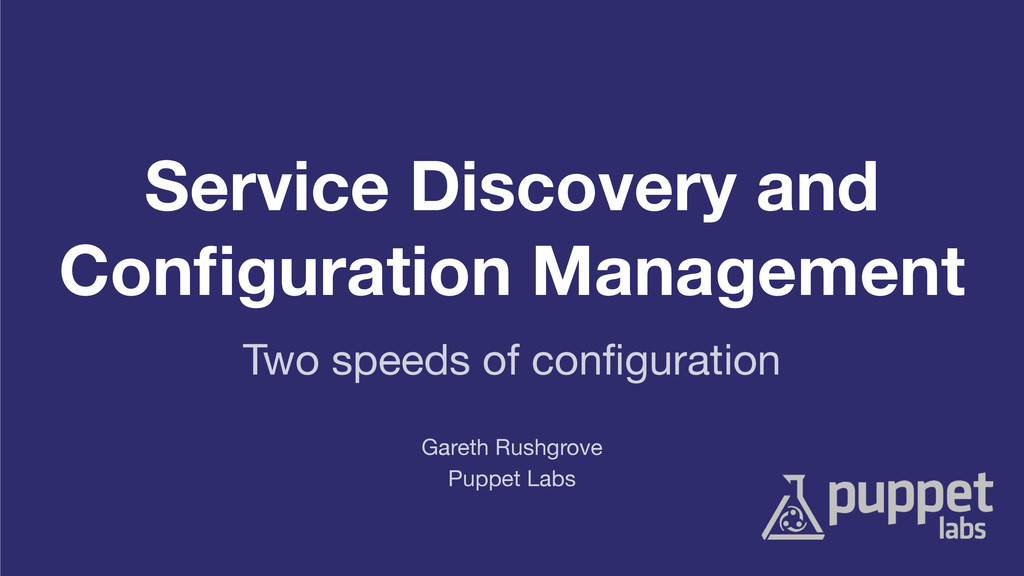 Service Discovery and Configuration Management P...