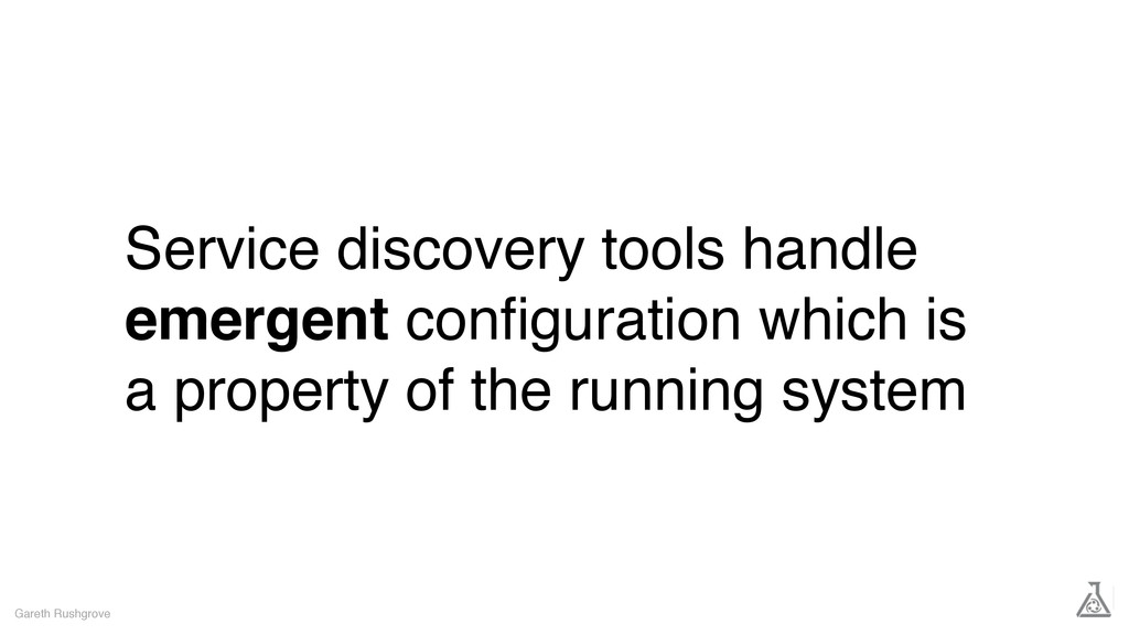 Service discovery tools handle emergent configur...
