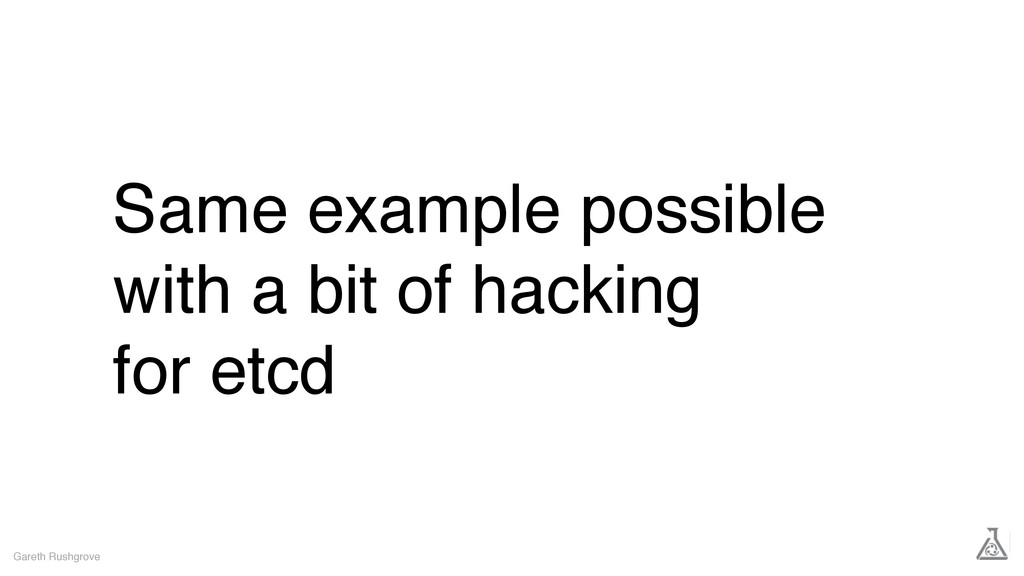 Same example possible with a bit of hacking for...