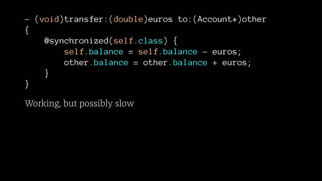 - (void)transfer:(double)euros to:(Account*)oth...