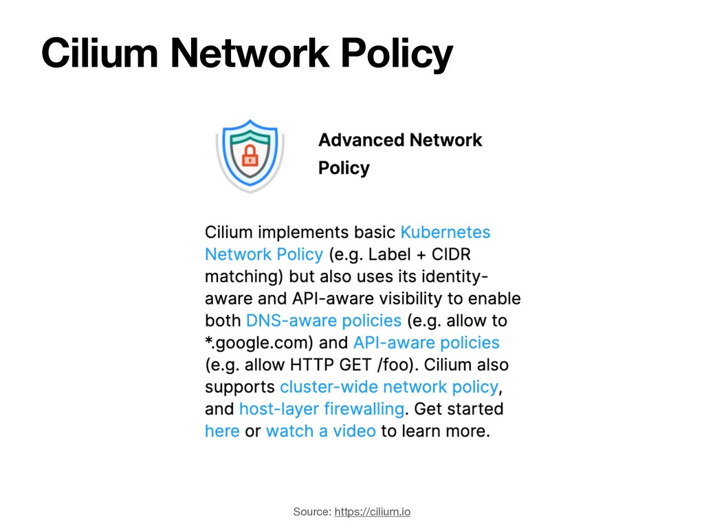 Cilium Network Policy Source: https://cilium.io