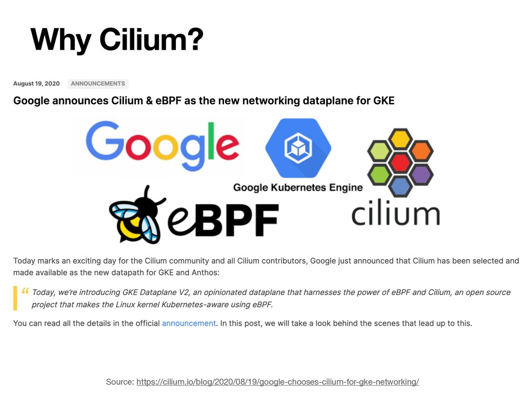 Why Cilium? Source: https://cilium.io/blog/2020...
