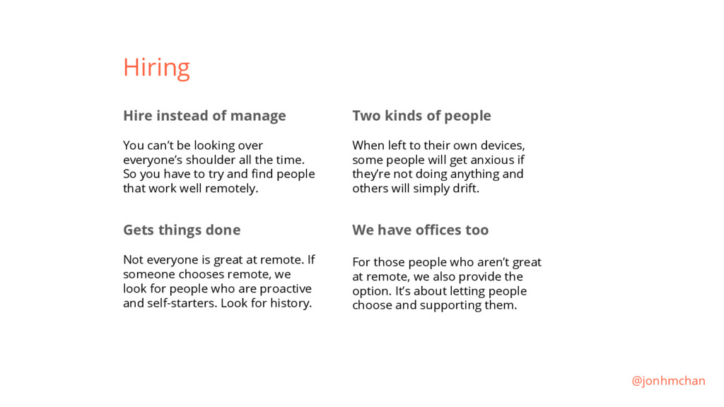 Hiring Hire instead of manage You can't be look...