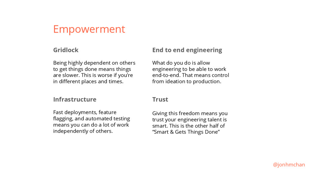 Empowerment Gridlock Being highly dependent on ...