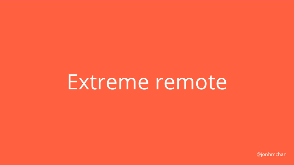 Extreme remote @jonhmchan