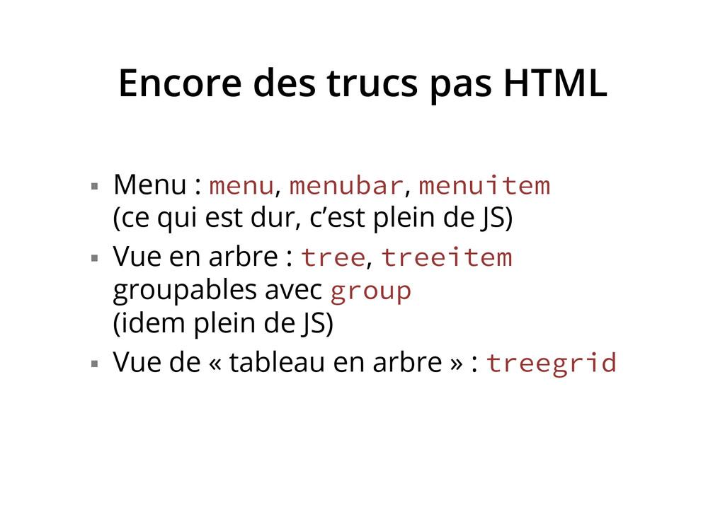 Encore des trucs pas HTML § Menu : menu, menu...