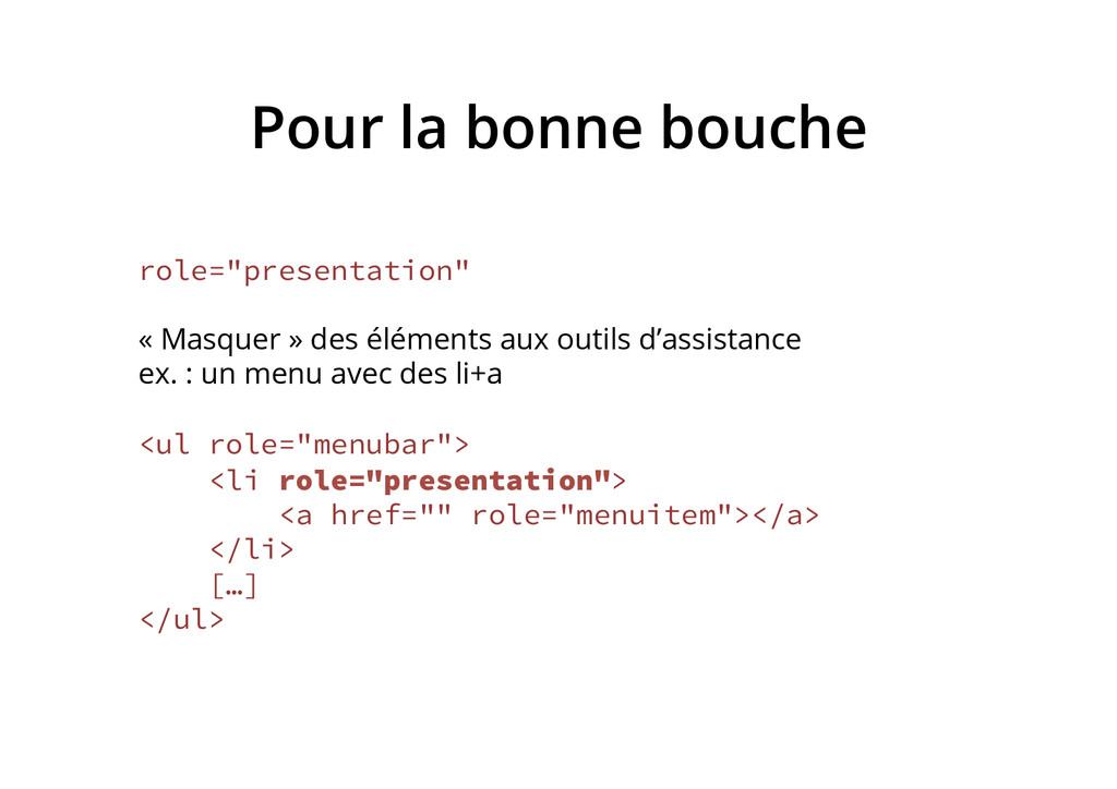 """Pour la bonne bouche role=""""presentation"""" « Masq..."""