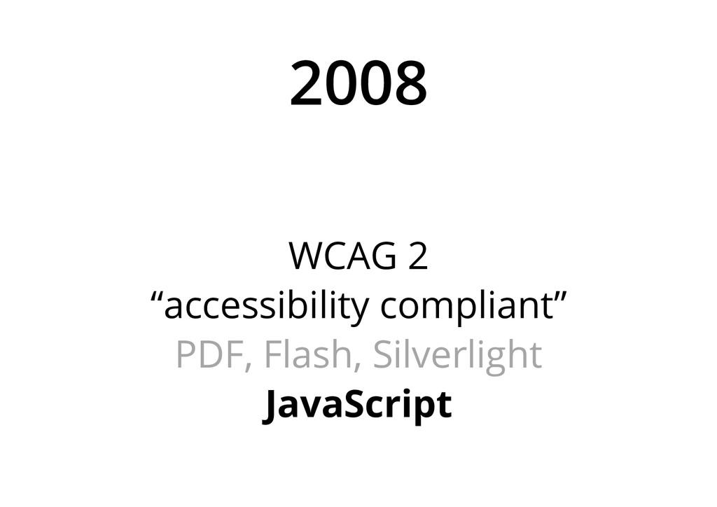 "2008 WCAG 2 ""accessibility compliant"" PDF, Flas..."