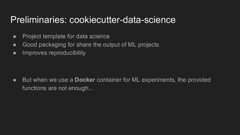 Preliminaries: cookiecutter-data-science ● Proj...