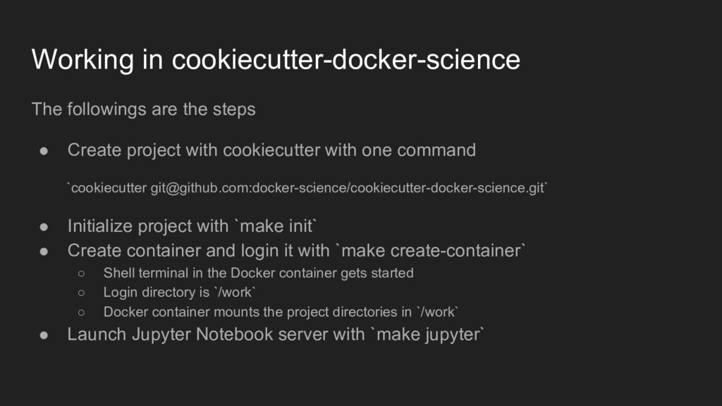 Working in cookiecutter-docker-science The foll...