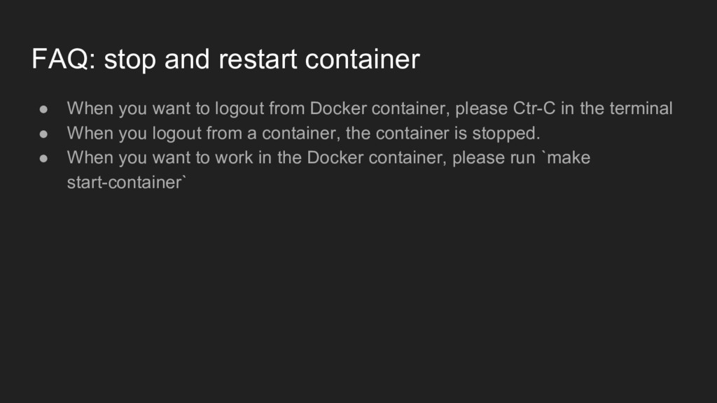 FAQ: stop and restart container ● When you want...