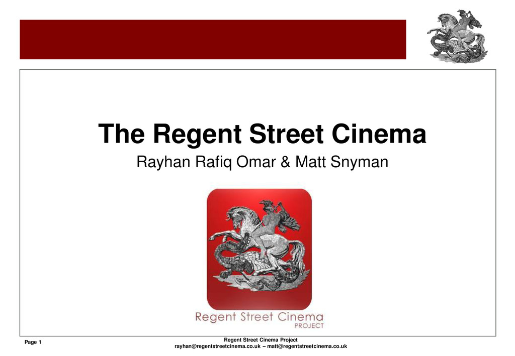 Page 1 Regent Street Cinema Project rayhan@rege...