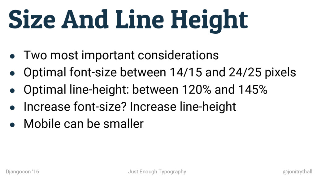 Size And Line Height Djangocon '16 Just Enough ...