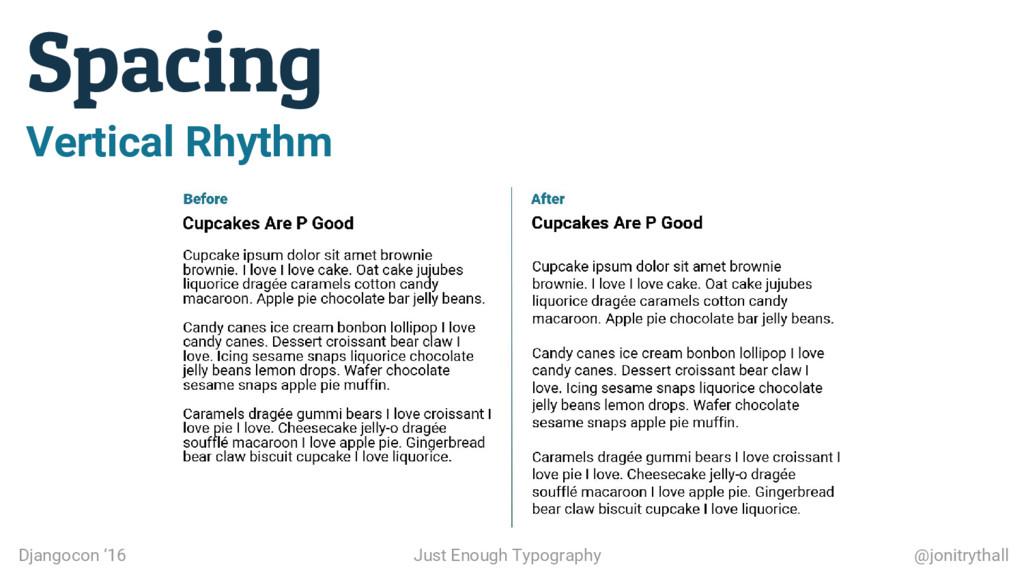 Spacing Djangocon '16 Just Enough Typography @j...