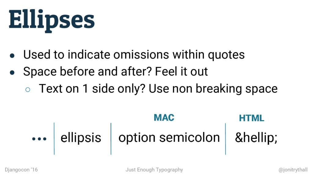 Ellipses Djangocon '16 Just Enough Typography @...
