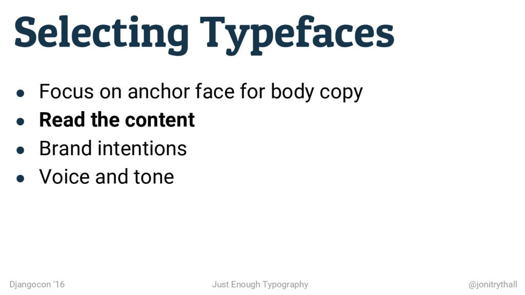 Selecting Typefaces Djangocon '16 Just Enough T...