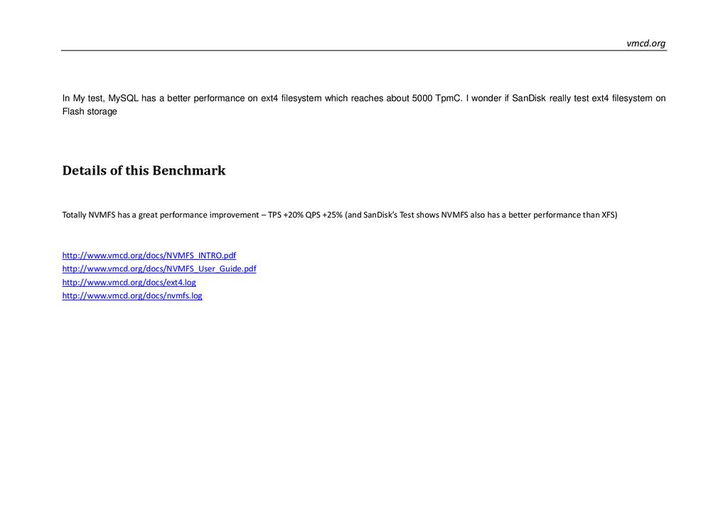vmcd.org In My test, MySQL has a better perform...