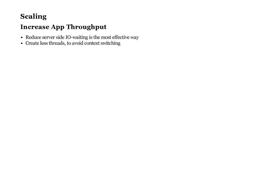 Scaling Increase App Throughput Reduce server s...