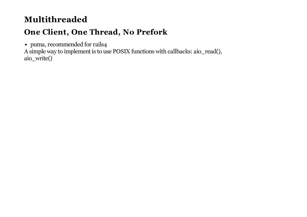 Multithreaded One Client, One Thread, No Prefor...