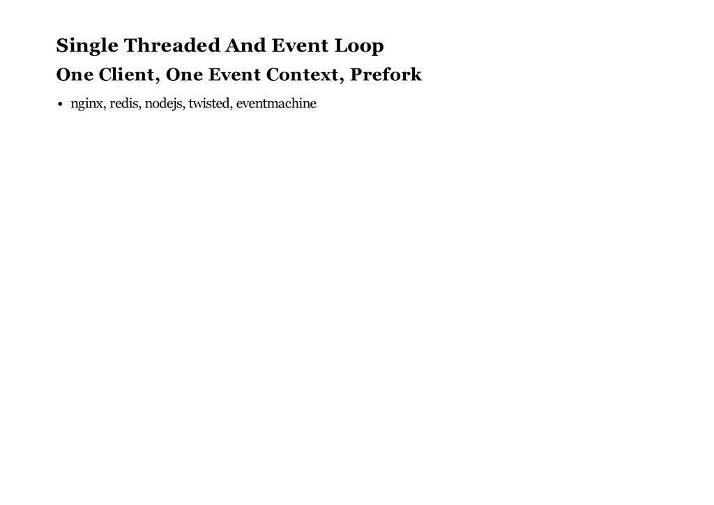 Single Threaded And Event Loop One Client, One ...