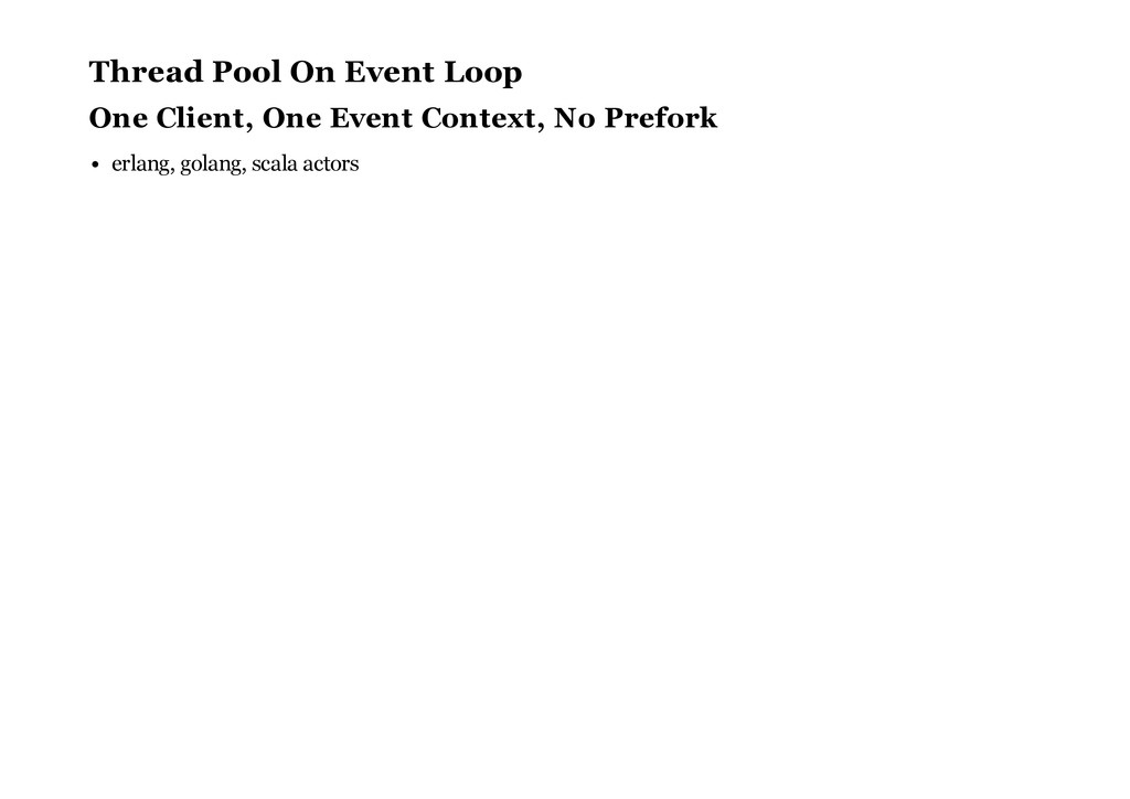 Thread Pool On Event Loop One Client, One Event...