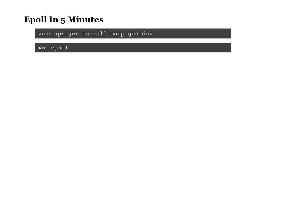 Epoll In 5 Minutes s u d o a p t - g e t i n s ...