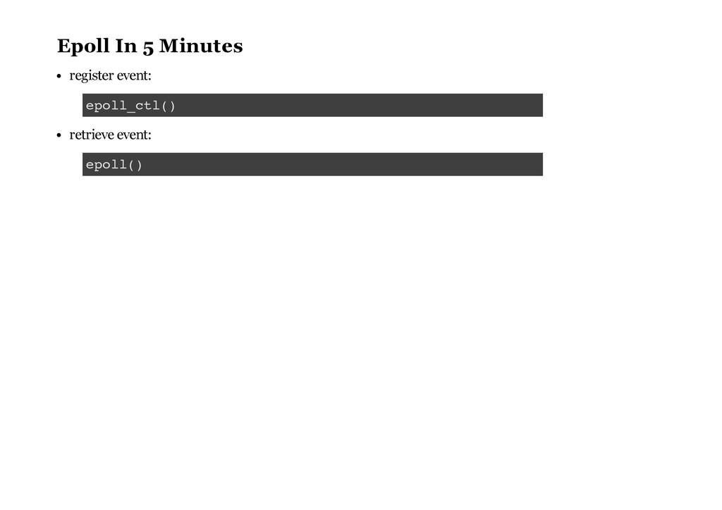 Epoll In 5 Minutes register event: retrieve eve...