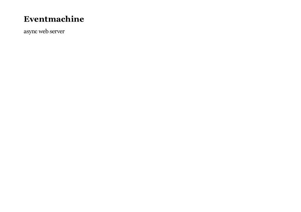 Eventmachine async web server