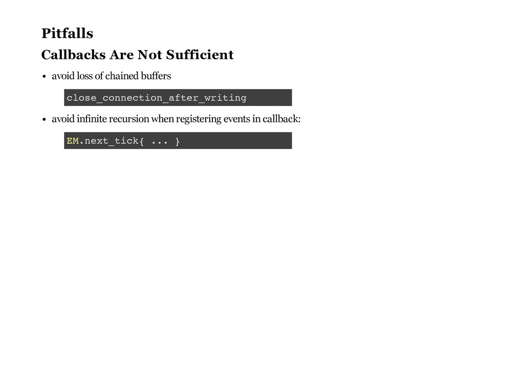 Pitfalls Callbacks Are Not Sufficient avoid los...