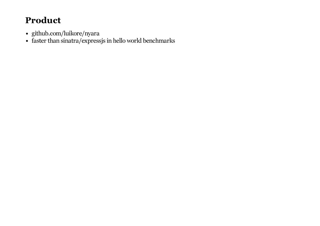 Product github.com/luikore/nyara faster than si...