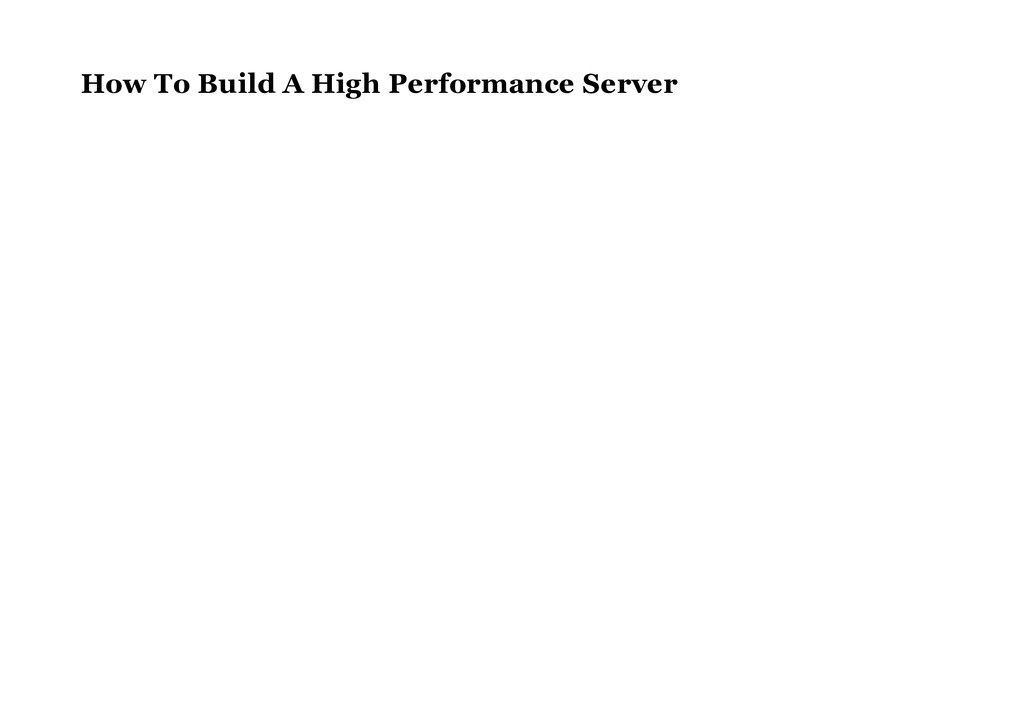 How To Build A High Performance Server